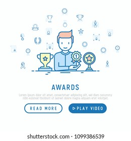Awards concept with thin line icons: man with trophy, medal, cup, star, statuette, ribbon. Modern vector illustration of prizes for competition, web page template.