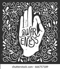 Awareness. Vector illustration with white hand silhouette in pose Jnana or Chin mudra and lettering on black background with swirls. Yoga and meditation print, poster, flyer and card design.