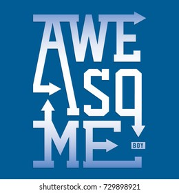 Awesome boy typography, tee shirt graphics, vectors