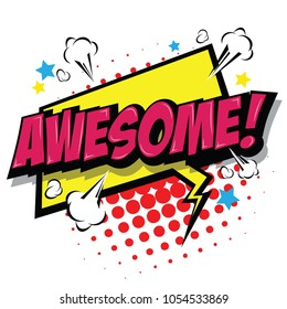 Awesome! Comic Speech Bubble, Cartoon. art and illustration vector file.