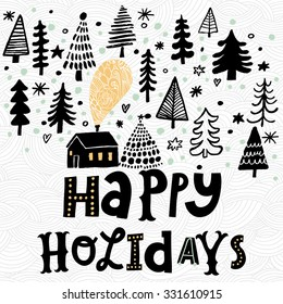 Awesome Happy holidays card in vector. Stylish back and white holiday background. Winter composition for lovely holiday designs