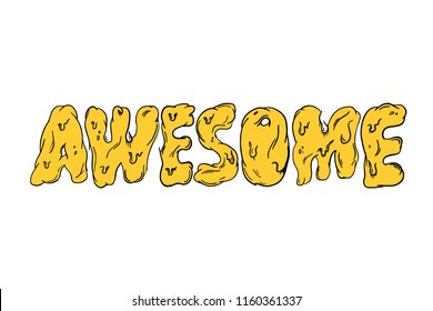 Awesome melted letters t shirt.  Summer hot slang graphics. Vector t shirt design,  mural sweet font. Talk yellow black sign