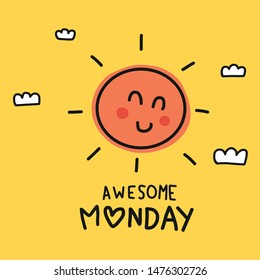 Awesome Monday cute sun smile doodle style vector illustration