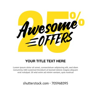 Awesome Offers vector typography design template. 25% OFF Discount Sale concept.