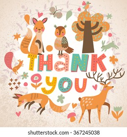 Awesome thank you card in bright colors. Lovely foxes, owl, deer, rabbit and squirrel in cartoon style with concept text in vector. Thank You print design