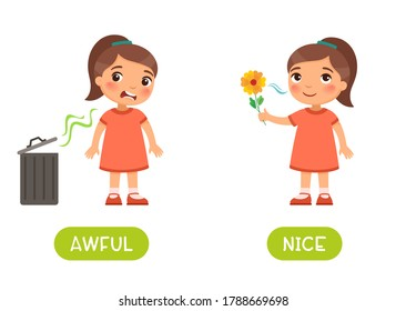 Awful and nice antonyms word card vector template. Flashcard for English language learning. Opposites concept. Little girl does not like the bad smell from the trash can,  child sniffs  flower