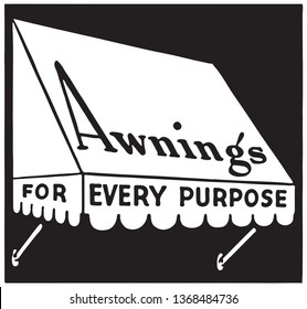 Awnings For Every Purpose - Retroo Ad Art Banner