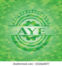 Aye green emblem with mosaic background. Vector Illustration. Detailed.