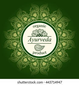 Ayurveda vector illustration. Logo template for ayurvedic organic products. Monogram with floral ornament for SPA, yoga studio, beauty salon. Poster design with calligraphic elements and text.