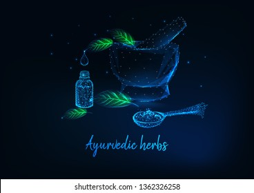 Ayurvedic herbs concept with glowing low polygonal mortar, leaves, essential oil bottle and spoon with spices and text on dark blue background. Futuristic wireframe design vector illustration.
