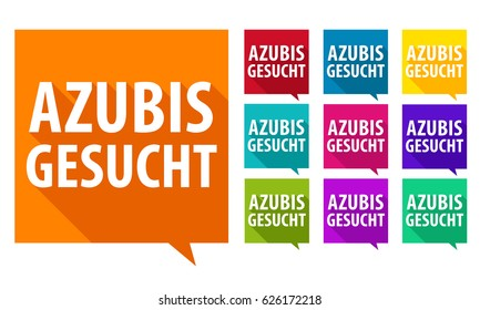 Azubis gesucht - We need you. Eps10 Vector.