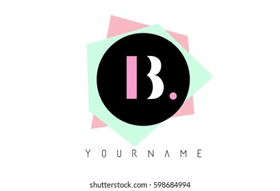 B  Letter Logo Design with Geometric Pastel Colored Shapes.