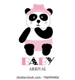 Baby arrival . Cute funny Panda girl. Card. Vector.