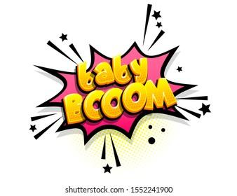 Baby boom isometric comics text shock phrase pop art. Cartoon funny retro font. Colored comic text speech bubble. Positive sticker cloud vector illustration.