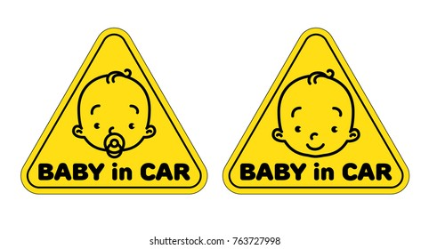 Baby in car. Funny small smiling face of boy or girl with and without dummy. Children vector illustration with text. Yellow triangular sticker for the back window of the automobile.