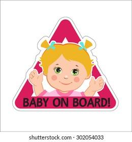 Baby Girl On Board. Vector Illustration. Baby On Board. Baby On Board Sign. Car Sign. Girl On Board Sticker. Baby On Board Sticker. Warning Sign. Baby On Board Decal. Baby On Board Magnet.