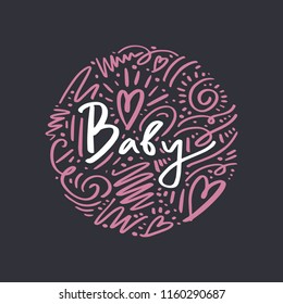 Baby. Hand drawn lettering poster and postcard. Abstract ornate background. Vector, clipart.