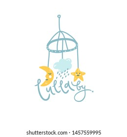 Baby mobile, cute illustration for logo. Lullaby hand lettering. Isolated vector element.