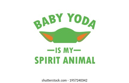 Baby  Is My Spirit Animal Vector and Clip Art