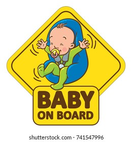 Baby On Board. Funny small smiling boy or girl, with open arms, in romper with dummy in the car seat. The sticker on the back window of the car. Children vector illustration with text