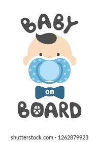 Baby on board sign with boy child face with blue nipple on a white background. Vector car sticker. Transport warning information banner or poster print.
