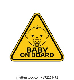 Baby on board sign with child boy smiling face with nipple silhouette in yellow triangle on a white background. Car sticker with warning. Vector illustration.