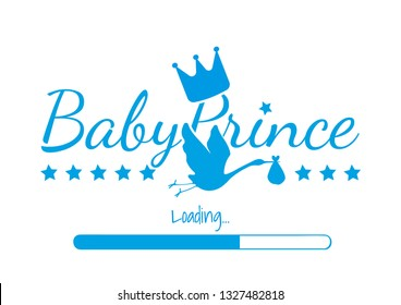 Baby Prince Loading, Vector Design, Wording Design, Prince Crown, Stork Silhouette isolated on white background. Pregnant woman T-shirt design, Greeting card, art design