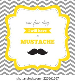 Baby shower or birthday invitation. Mustache party. Yellow, gray, white colors. Chevron background