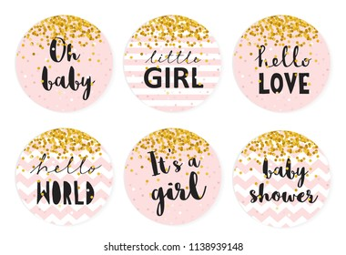 Baby Shower Candy Bar Vector Tag  Set. Six Cute Circle Shape Tags. Golden Tiny Confetti Falling on a  Pink Backgrounds. Pink Smooth Background or With White Stripes and Chevron. Gray Letters.