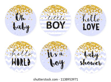 Baby Shower Candy Bar Vector Tag Set. 6 Cute Circle Shape Tags.Golden Tiny Confetti Falling on a Blue Background.Blue Smooth Background or With White Stripes and Chevron. Gray Text.Sweet Cake Toppers.