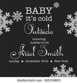 BABY SHOWER CARD INVITATION  black template. Baby it's cold outside. Winter theme baby shower