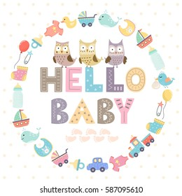 """Baby shower card with a text """"Hello baby"""" and with cute owls. Vector illustration"""