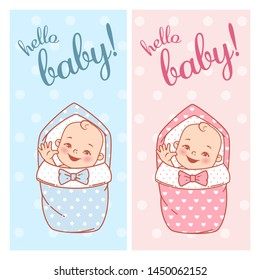 Baby shower design. Newborn baby girl and boy on swaddle, blanket. It is a boy. It is a girl.Welcome baby. Hello baby text. Design of shower card. Vector illustration.