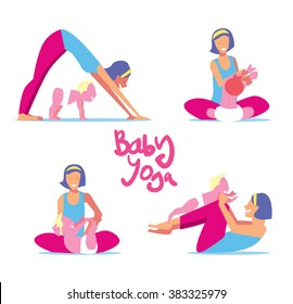 Baby yoga. Young vector woman with child stretching make sports in gym or fitness at home illustration. Various yoga or morning exercises with baby set isolated on white background. Healthy lifestyle