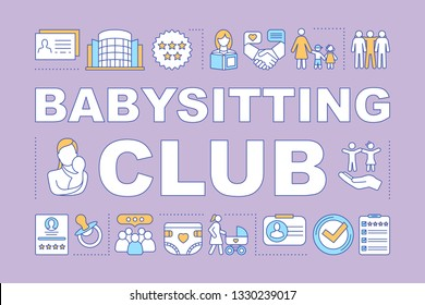 Babysitting club word concepts banner. Childcare assistance, babysitter community, nanny rates. Presentation, website. Isolated lettering typography idea with linear icons. Vector outline illustration