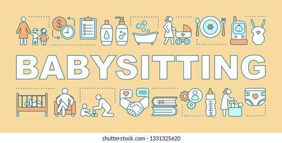 Babysitting word concepts banner. Babysitter service, nanny skills, duties. Hourly pay job. Presentation, website. Isolated lettering typography idea with linear icons. Vector outline illustration