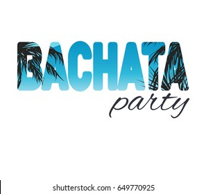 Bachata party illustration with palms