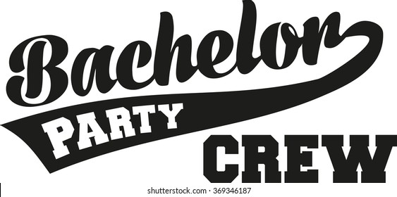 Bachelor party crew with retro font