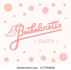 bachelorette party card, Hand sketched, lettering typography. Hand drawn Bachelorette party, lettering sign. Badge, icon, banner, tag, illustration