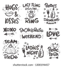 Bachelorette set. Hand-lettering phrase. Vector illustration. Can be used for girl party, sticker, invitation poster, greeting card, banner, motivation print, wedding element