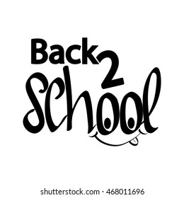 Back 2 school, calligraphy phrase back to school with funny face, words design template, vector illustration