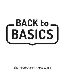 Back to basics. Flat vector illustration on white background.