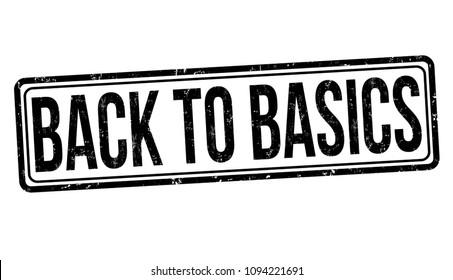 Back to basics grunge rubber stamp on white background, vector illustration