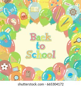 Back to school background surrounded by colorful transparent balloons with course and school item icons in flat style