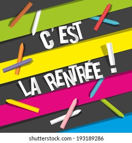 "Back To School. ""C'est la Rentree"" in French vector illustration"