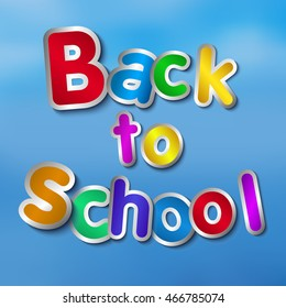 Back to school colorful letters vector illustration