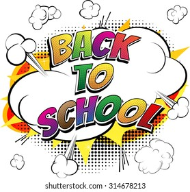 Back to school - Comic book style word on white background.