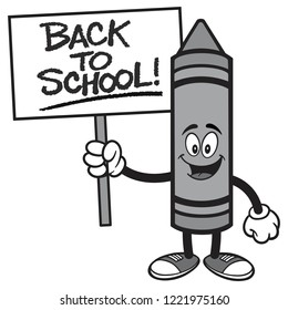 Back to School Crayon with a Sign - A vector cartoon illustration of a Crayon holding a handwritten Back to School sign.