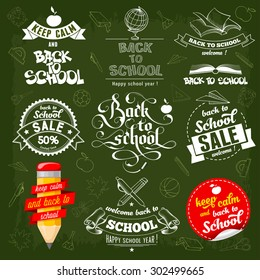 Back to School creative labels in different styles (including calligraphic lettering) with various stationery set on green background. Keep calm, sale theme. Vector illustration.