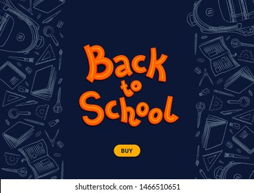 Back to school dark background. Back to school text and buy button on blackboard with chalk doodles. Vector illustration.